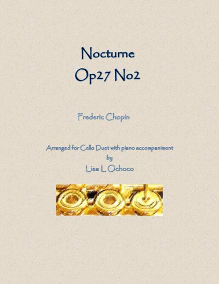 Nocturne Op27 No2 for Cello Duet and Piano
