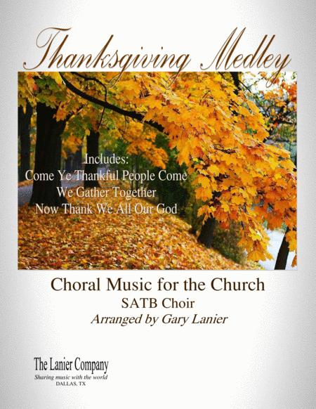 THANKSGIVING MEDLEY (SATB CHOIR and PN with Choir Prt)