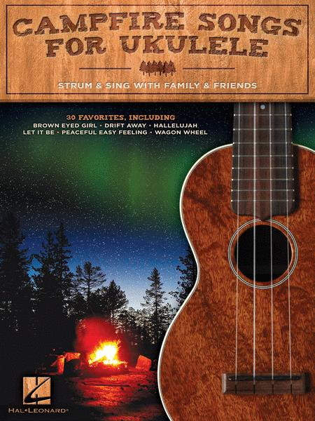 Campfire Songs For Ukulele Sheet Music By Various Sheet Music Plus