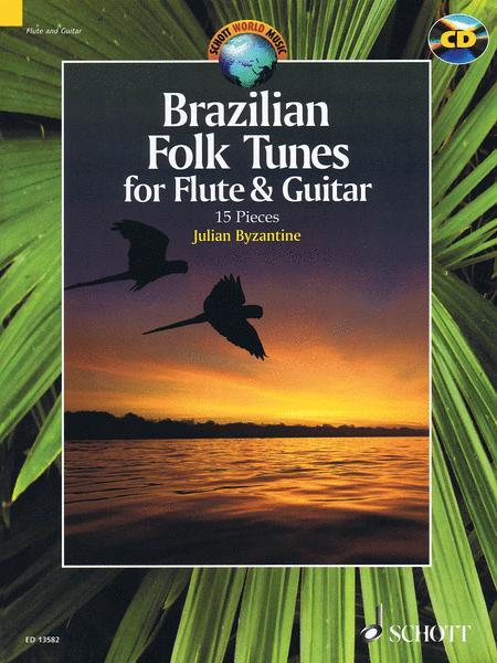 Brazilian Folk Tunes for Flute & Guitar