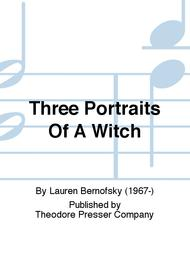 Three Portraits Of A Witch
