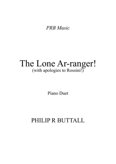 The Lone Ar-ranger! (Piano Duet - Four Hands)