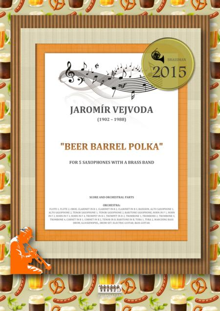 Beer Barrel Polka for 5 saxophones with a brass band