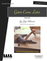 Gator Come Later piano solo for beginner, includes two versions