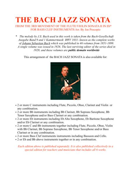 THE BACH JAZZ SONATA FROM THE 3RD MOVEMENT OF THE FLUTE/VIOLIN SONATA II IN Eb* FOR BASS CLEF INSTRUMENTS Arr. By Joe Procopio