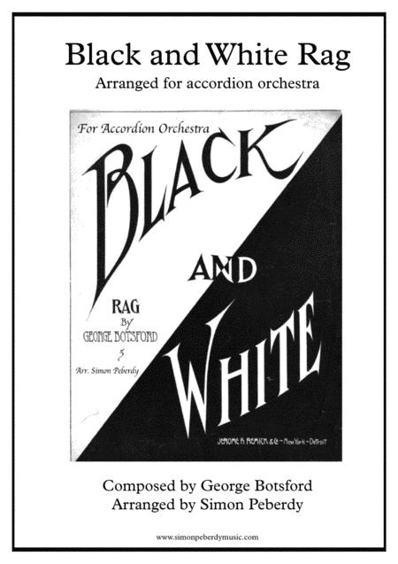 Black and White Rag, by Botsford, arranged for Accordion Orchestra by Simon Peberdy