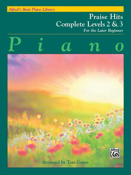 Alfred's Basic Piano Course - Praise Hits Complete, Book 2 & 3