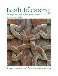 Irish Blessing for Soprano Voice, Flute and Piano