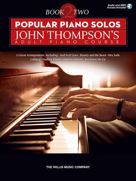 Popular Piano Solos - John Thompson's Adult Piano Course (Book 2)