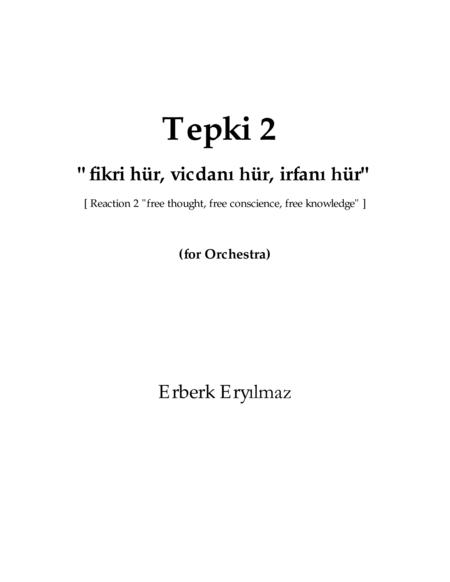 Tepki 2 (Reaction 2) for Orchestra - SCORE