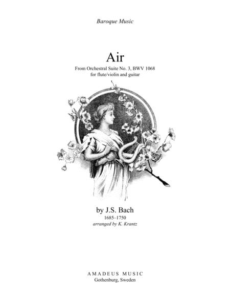 Air (on the G string), BWV 1068 for violin or flute and guitar (A Major)