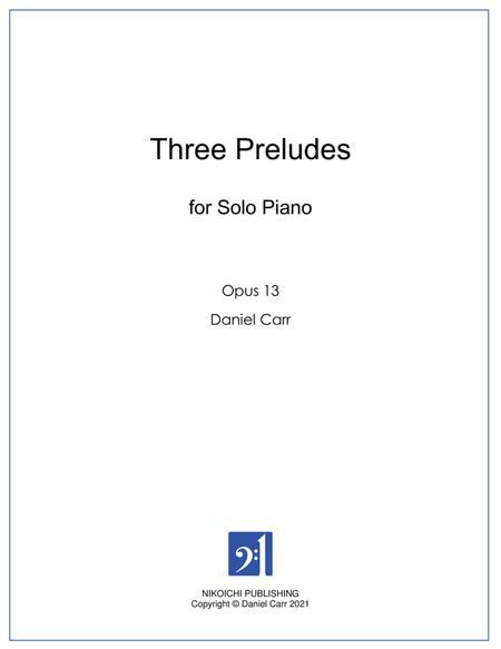Three Preludes for Solo Piano - Opus 13