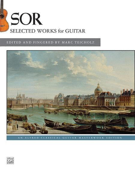 Sor -- Selected Works for Guitar