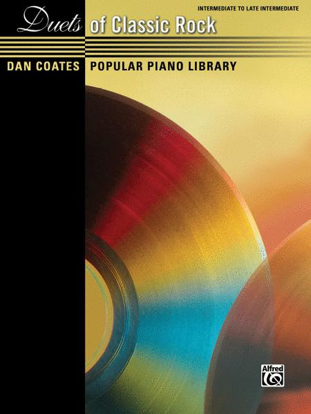Dan Coates Popular Piano Library -- Duets of Classic Rock