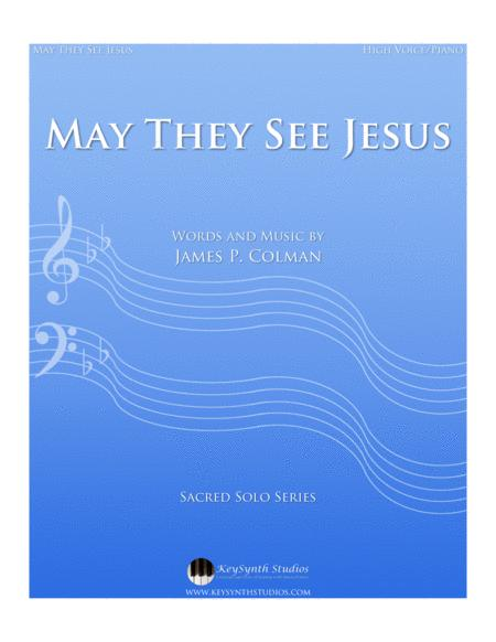 May They See Jesus