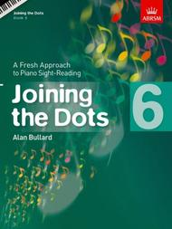 Joining the Dots, Book 6 (Piano)