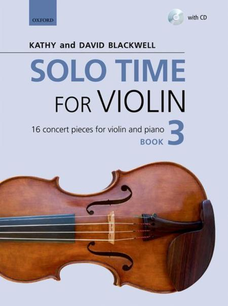 Solo Time for Violin Book 3 (book and CD)