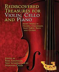 Rediscovered Treasures for Violin, Cello, and Piano