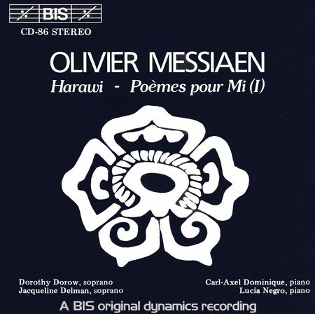 Messiaen: Harawi; Poemes Pour