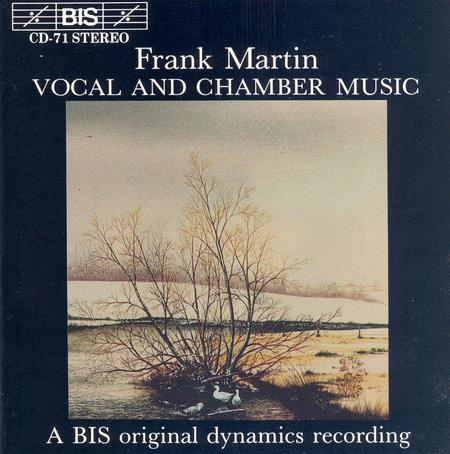 Martin: Vocal and Chamber Musi