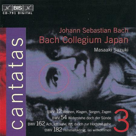 Volume 3: Cantatas BWV 12, 54, 162