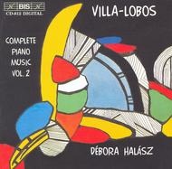 Volume 2: Villa-Lobos: Complete Piano