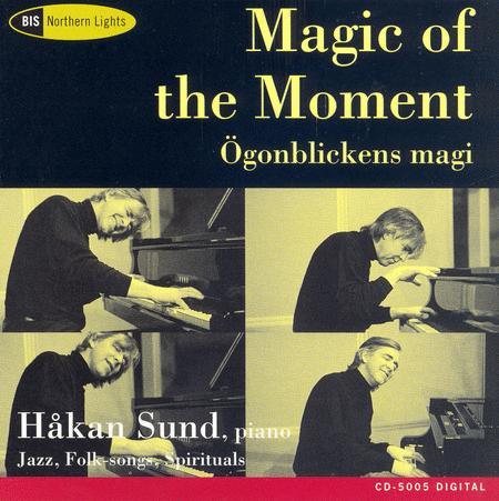 Magic of the Moment - Improvis