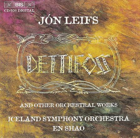 Leifs: Organ Concerto; Dettifo