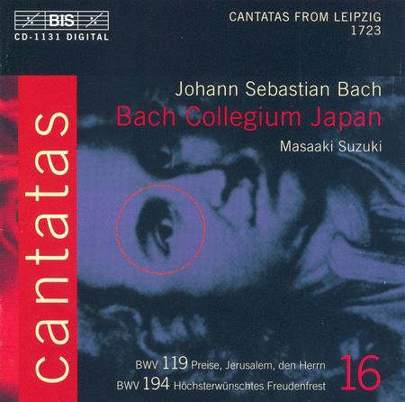 Volume 16: Cantatas BWV 119 194