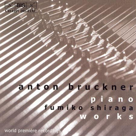 Bruckner: Piano Works