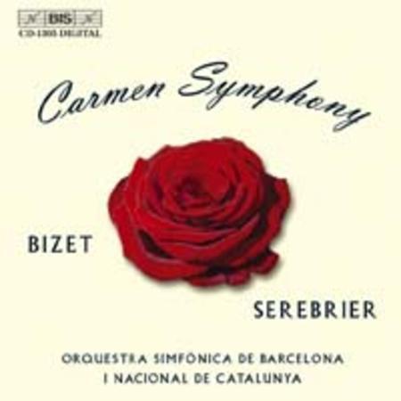 Bizet-Serebrier: Carmen Sympho