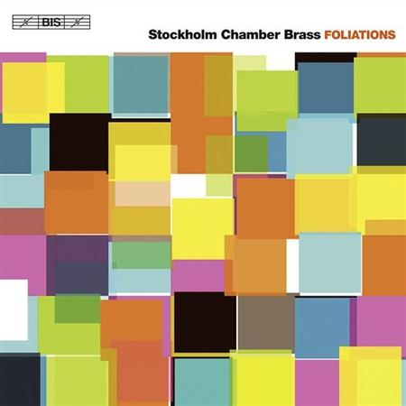 Foliations; Brass Quintet Nos.