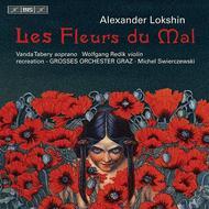 Lokshin: Les Fleurs Du Mal