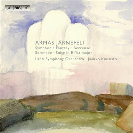 Jarnefelt: Symphonic Fantasy;