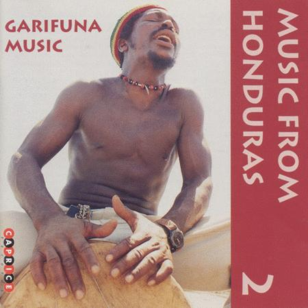Volume 2: Music From Honduras: Gari