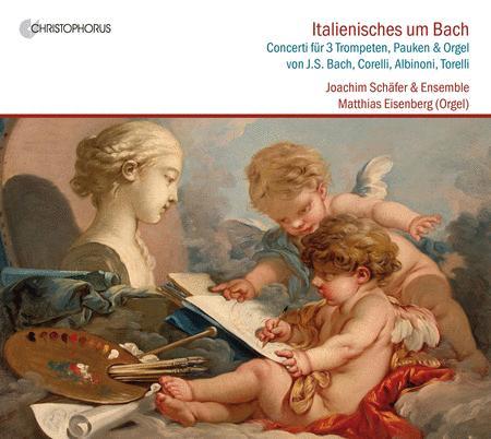 Bach's Italian Colleagues