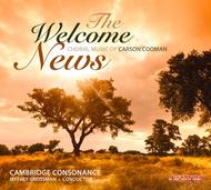 Welcome News: Choral Music Of