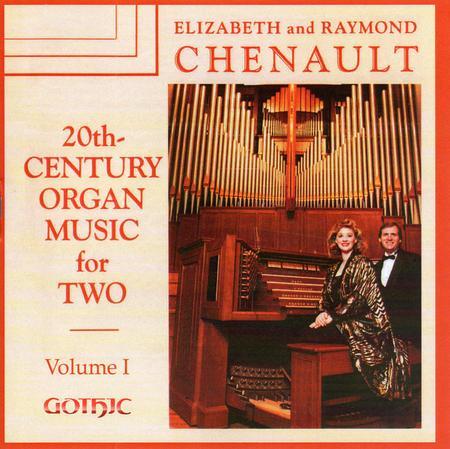 Volume 1: 20th Century Organ Music