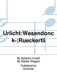 Urlicht:Wesendonck-;Rueckertli