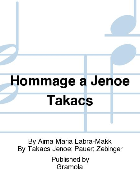 Hommage a Jenoe Takacs