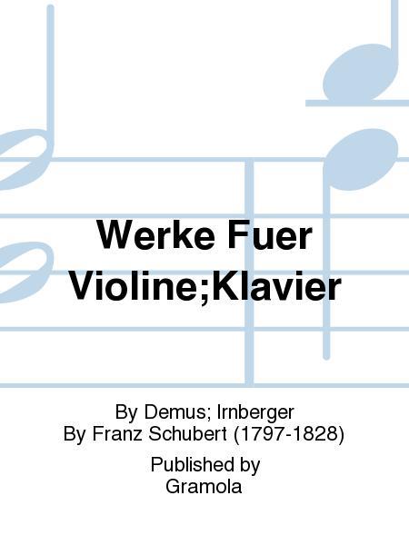 Werke Fuer Violine;Klavier