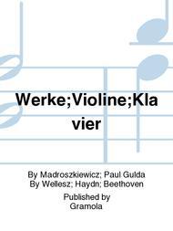 Werke;Violine;Klavier