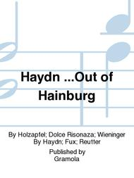 Haydn ...Out of Hainburg