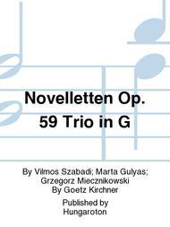 Novelletten Op. 59 Trio in G