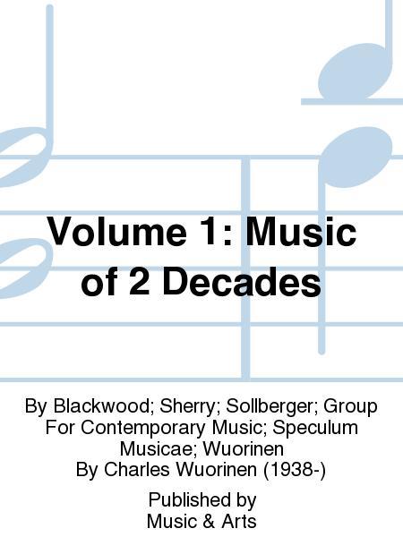 Volume 1: Music of 2 Decades