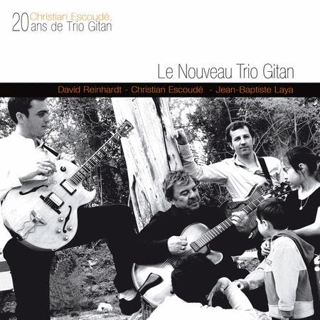 20 Ans De Trio Gitan - Nouveau