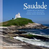 Saudade - Choral Music From Br
