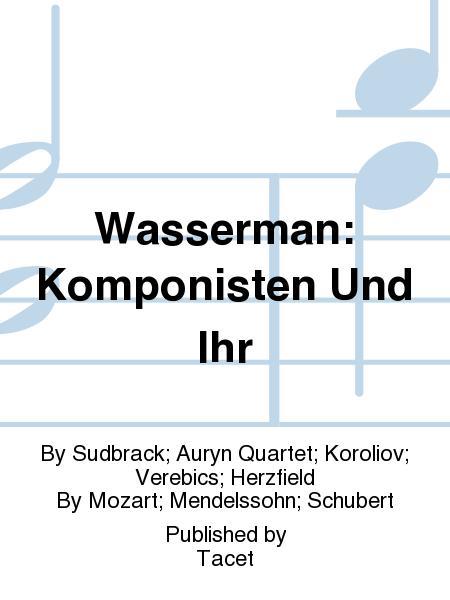 Wasserman: Komponisten Und Ihr