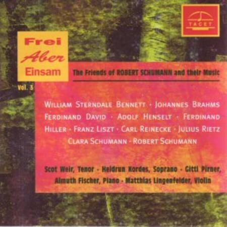 Volume 3: Friends of Schumann and T