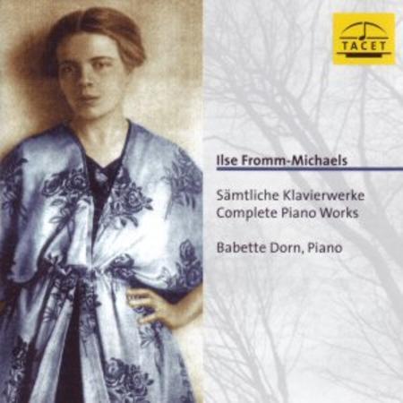 Ilse Fromm-Michaels: Samtliche